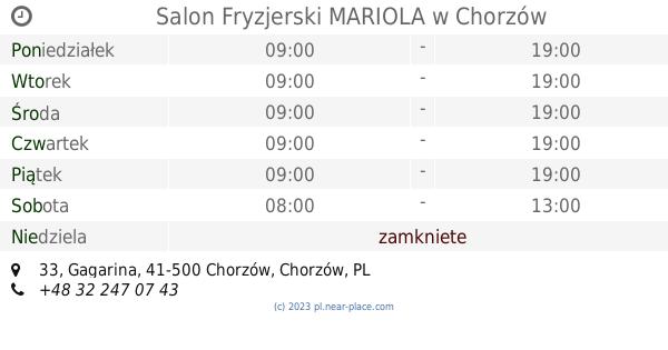 Salon Fryzjerski Mariola Chorzów Godziny Otwarcia 33 Gagarina