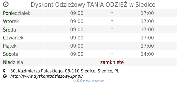 0208b2f9c3 🕗 Dyskont Odzieżowy TANIA ODZIEŻ Siedlce godziny otwarcia
