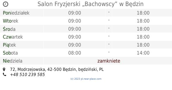 Salon Fryzjerski Bachowscy Będzin Godziny Otwarcia 72