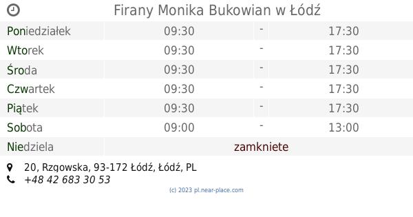 Firany Monika Bukowian łódź Godziny Otwarcia 20