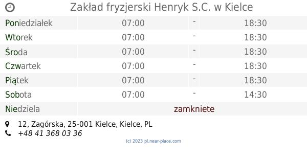 Zakład Fryzjerski Henryk Sc Kielce Godziny Otwarcia 12